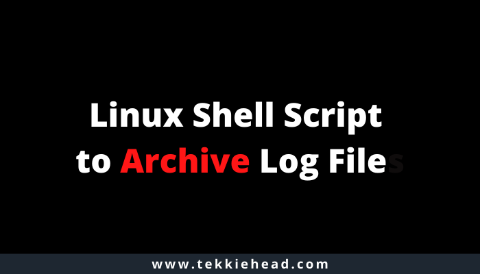 Linux Shell Script to Archive Log File