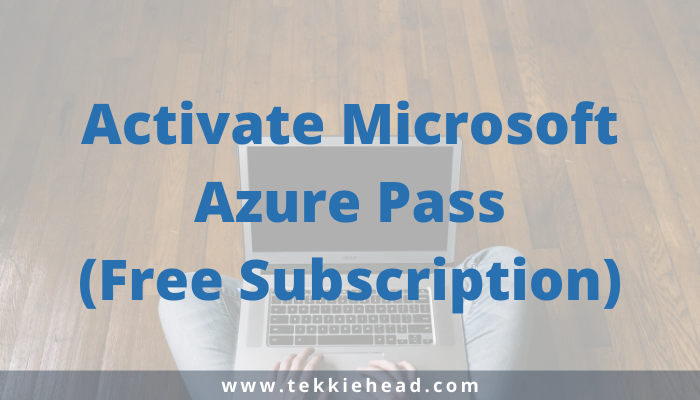 How to Activate Microsoft Azure Pass_ (Free Subscription)