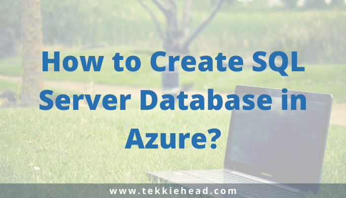 How to Create SQL Server Database in Azure_