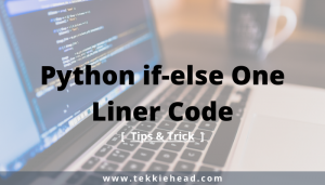 Python if-else One Liner Code