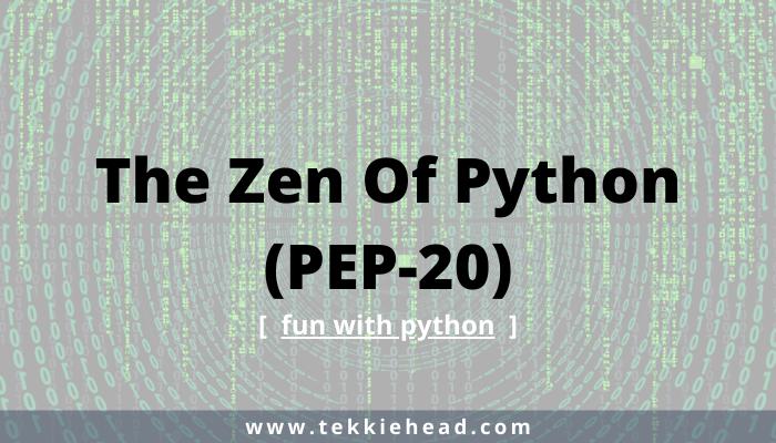 The Zen Of Python (PEP-20)